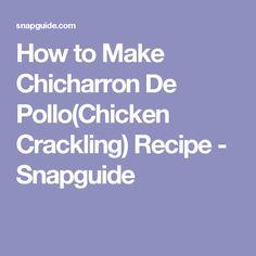 How to Make Chicharron De Pollo(Chicken Crackling) Recipe - Snapguide