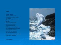 El mar: Poema de Rafael Alberti Spanish, Texts, Frases, Woods, Writers, Poems, Lyrics, Spain, Spanish Language