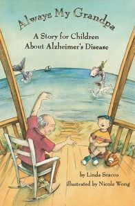 Dementia Books: Always My Grandpa: A Story for Children about Alzheimer's Disease