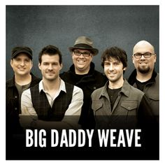 Big Daddy Weave (2014)