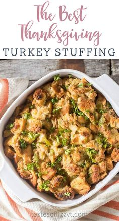 Grandma's Thanksgiving Turkey Stuffing {Long-Time Family Recipe} My Grandma's Thanksgiving Turkey Stuffing has stood the test of time. This buttery, savory, melt-in-your-mouth stuffing is the best stuffing recipe around : tastesoflizzyt Best Stuffing Recipe, Stuffing Recipes For Thanksgiving, Thanksgiving Side Dishes, Thanksgiving Cakes, Best Turkey Stuffing, Baked Stuffing, Holiday Recipes, Thanksgiving 2020, Simple Turkey Stuffing Recipe