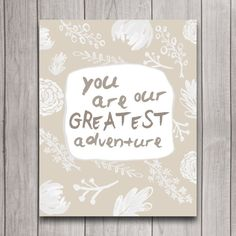 You Are Our Greatest Adventure Nursery Wall Art Poster Instant Download, Girl Boho Tribal Floral Baby Shower Gift, Boy Woodland Bedroom Decor