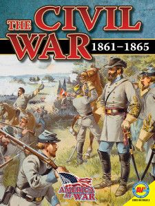 This book is part of the America at War series and examines the role of the United States in the Civil War. Published by Weigl Publishers, August 2014.