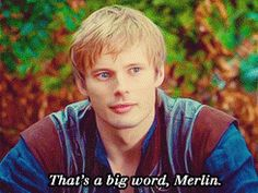 """""""Supersilious"""" """"that's a big word Merlin. Sure you know what it means?"""" """"Condecending."""" """"Very good."""" """"Patronizing."""" """"Doesn't quite mean that."""" """"No, these are other things you are...over bearing,very over bearing."""" """"Shh."""""""" """"You wanted me to talk!"""""""