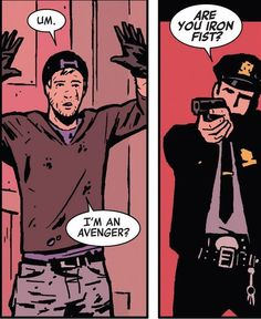 Hawkeye and a cop by Matt Fraction and David Aja.
