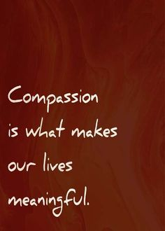 What makes our life meaningful