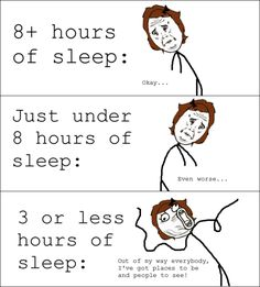 how sleep really works. Lol for real! Till it catches up with you!