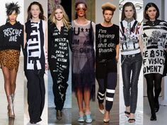 Top 10 Fashion trends for spring 2014:  7. It's a little wordy for me. Slogan Shirts...Also a 90's trend comeback.