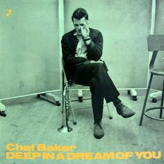 """Chet Baker Quartet """"Deep In A Dream Of You"""" Label: Heart Note Catalog#: HN 008 Format: LP Country: Sweden Recorded at Music Inn, Rome, 1976 (probably)"""