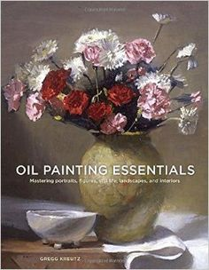 Oil Painting Essentials: Mastering Portraits, Figures, Still Life, Landscapes, and Interiors : Book by Gregg Kreutz Your Paintings, Watercolor Paintings, Watercolour, Oil Painting Techniques, Art Students League, Painting Workshop, Oil Painters, Portraits, Greggs
