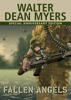 Fallen Angels by Walter Dean Myers - was the No. 36 most banned and challenged title 1990-1999