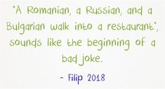 """A Romanian, a Russian, and a Bulgarian walk into a restaurant"",. Bulgarian, Meaningful Words, Sounds Like, Funny Things, Jokes, Restaurant, Funny Stuff, Bulgarian Language, Husky Jokes"