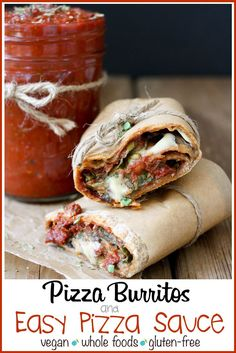 Vegan Pizza Burrito and Easy Pizza Sauce | www.veggiesdontbite.com | #vegan #plantbased #gluten free #pizza