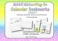 2015 Calendar, coloring and gift: This includes a bookmark for each month of the year. Great for Christmas gifts. Just color-in, print, laminate and tie together with a ribbon. Good Teacher or parent gift gift.  Our store has 2 other choices as well - a blank set to add your own design and a set with a gorgeous print designed by TeachEzy.