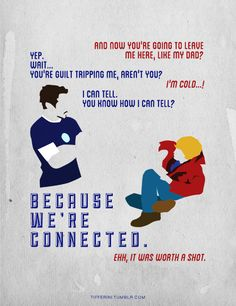 """Iron Man 3. """"Because we're connected."""" Haha"""