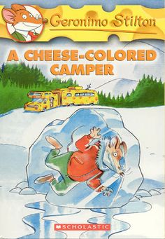 """The Cheese Colored Camper"" by Geronimo Stilton   (Geronimo Stilton series #16)"