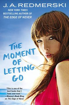 The Moment of Letting Go by J.A. Redmerski | HOT LIST - 15 SEXY NEW ROMANCE BOOKS YOU NEED TO KNOW ABOUT