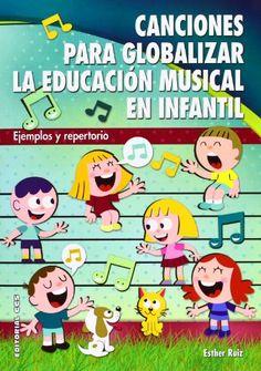 Canciones para globalizar la educación musical en infantil : ejemplos y repertorio. Esther Ruiz Palomo. CCS, 2013 Dual Language, Music Class, Musicals, Family Guy, Teacher, Songs, Comics, Creative, Montessori