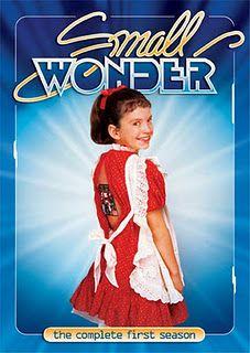 Small Wonder... Remeber this 80's sitcom?? Brings bak memories  Oh Em Gee LOL!
