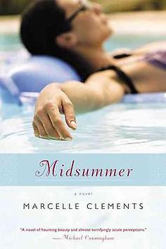 Midsummer: Marcelle Clements - Bookish