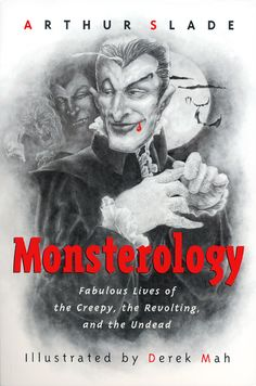 The cover for Monsterology. That's teacher blood dripping from his lip...in case you're wondering...http://www.villainology.com/monsterology/