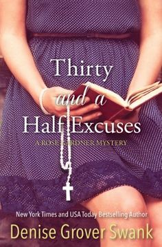 Thirty and a Half Excuses (Rose Gardner Mystery #3) by Denise Grover Swank, http://www.amazon.com/dp/B00ECJ2ELI/ref=cm_sw_r_pi_dp_uW.dtb0R2EX9Q