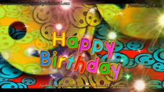 Funny Happy Birthday Greetings, Happy Birthday Flowers Wishes, Animated Happy Birthday Wishes, Birthday Greetings For Daughter, Happy Birthday Music, Happy Birthday Wishes For A Friend, Happy Birthday Celebration, Birthday Wishes Cards, Happy Birthday Messages