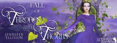 VampyreLady's Cover Reveals, Blog Tours, New Releases & All Things Bookish: Fall of Thrones and Thorns Cover Reveal