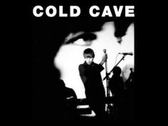 Cold Cave - Youth And Lust