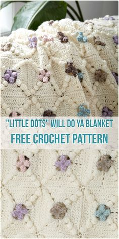 """Little Dots"" Will Do Ya Blanket - Free Crochet Pattern #crochet #blanket #littledots"