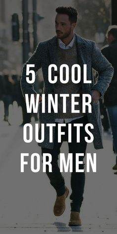 5 Cool winter outfits for men. New Mens Fashion, Mens Fashion Suits, Look Fashion, Fashion Ideas, Fashion Tips, Fashion Photo, Fashion Trends, Fashion Outfits, Fashion Hair
