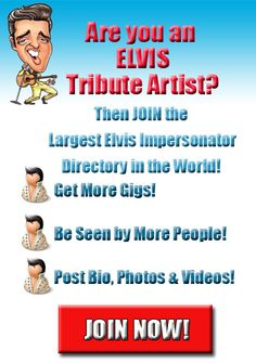 Elvis Impersonators Join Now  http://www.elvisimpersonatorsdirectory.com/