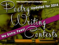 Poetry Writing Contests. Poetry Writing Contests with No Entry Fees (for 2014). Handy! @Gabby Meriles W.