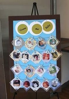 Cute game for the baby shower. Each guest guesses who the baby picture belongs to