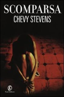 Le mie ossessioni librose: Recensione #154 Scomparsa by Chevy Stevens