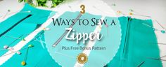 How to Sew a Zipper. 3 easy ways + Free Bonus Sewing Hacks, Sewing Tutorials, Sewing Projects, Sewing Tips, Sewing Patterns Free, Free Sewing, Zipper Repair, Sewing Essentials, Sewing Alterations