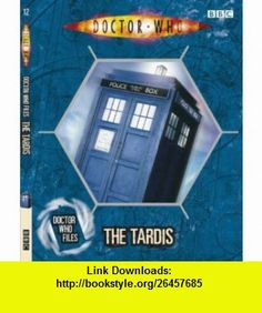 Doctor Who Files the Tardis (Dr Who) (9781405903103) Justin Richards , ISBN-10: 1405903104  , ISBN-13: 978-1405903103 ,  , tutorials , pdf , ebook , torrent , downloads , rapidshare , filesonic , hotfile , megaupload , fileserve