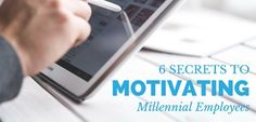 6 Secrets to Motivating Millennials - Punched Clocks