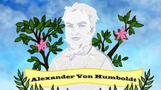TED Video: Alexander von Humboldt