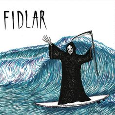 """No Waves / No Ass 7"""", by FIDLAR"""