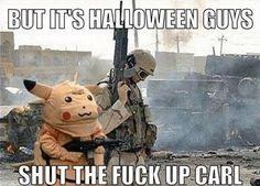 Image result for pikachu usmc but it's halloween shut up carl