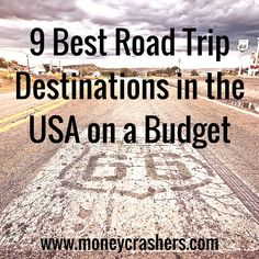 If you're not sure where to start, check out one of the following locations, particularly the ones that are nearest to your corner of the country. Each of these has ample opportunities for free or low-cost sightseeing and camping. The sights and sounds of American roads will not disappoint your family – and they certainly won't disappoint your pocketbook.: