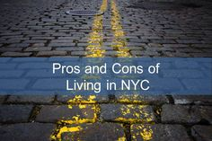 Pros and Cons of Living in New York - The Ultimate List
