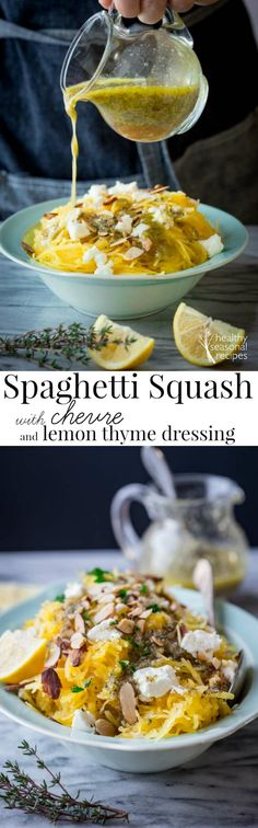 spaghetti squash with chèvre and lemon thyme dressing - Healthy Seasonal Recipes