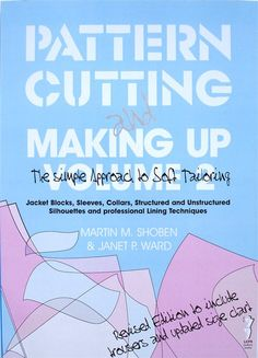 Pattern Cutting and Making Up Volume 2 by Martin M. Shoben and Janet P. Ward