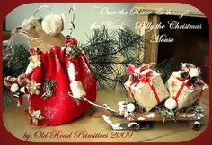 Over the River & through the Woods Polly the Christmas Mouse Pattern-Christmas,Holiday,Mouse,Mice,Old Road Primitives,Vintage,Primitives,Primitive,Sled,Patterns,Prims,