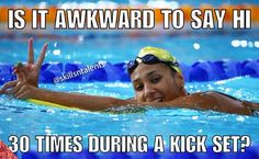 Hahahahaha absolutely not ! I miss swimming so much