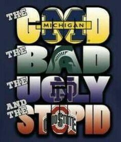 This Is Sooooooo True..Michigan Wolverines... My Team All Day Every Day!
