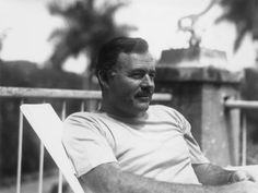 Ernest Hemingway, author of A Farewell to Arms and  For Whom the Bell Tolls
