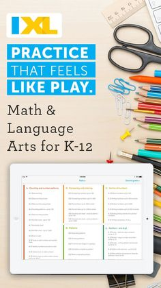 Practice that feels like play. Get the K12 app that teachers use. IXL's free tablet app is here to make math and language arts practice fun and engaging for kids everywhere. Boasting all the functionality of the IXL website as well as a host of unique tablet-only features, it's practice that feels like play. Download the teacher-approved K-12 app for free on iPad, Android and Kindle.